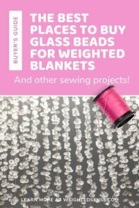 Where to buy glass beads for weighted blankets, weighted lap pads, stuffed animals